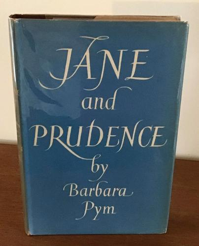 Jane and Prudence  by   Barbara Pym, 1955 (1 of 6)