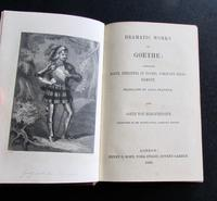 1850 Dramatic Works of Goethe  by Anna Swanwick, 1st Edition (2 of 4)