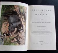 1862 Wild Sports of the World - A Book of Natural History and Adventure by James Greenwood (2 of 6)