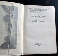 1928 1st Edition  The Persian Gulf.  An Historical Sketch by Sir Arnold  T Wilson (2 of 4)