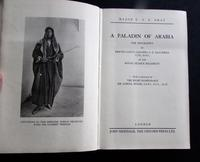 1936, 1st Edition - A Paladin of Arabia by  Major N. N. E. Bray (2 of 5)