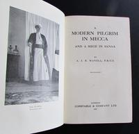 1912  1st Edition  A Modern Pilgrim in Mecca &  A Siege in Sanna by  A J B Wavell (2 of 4)