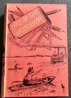 1883 1st Edition  Life on the Mississippi by Mark Twain