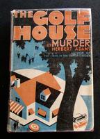 1933 1st Edition The Golf House Murder by Herbert Adams with Original Dust Jacket