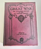 The Great War - The Standard History of the All-europe Conflict Vol 1 -edited by HW Wilson and JA Hammerton