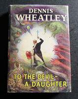 1953 1st Edition - To The Devil A Daughter by Dennis Wheatley with Original Dust Jacket