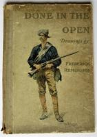 Done in the Open, Frederic Remington first edition, true Wild West pictures 1902 (2 of 8)