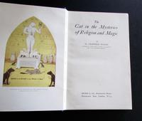 The Cat  in the Mysteries of Religion & Magic by M. Oldfield Howey.  1930, 1st Edition (2 of 5)