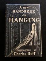 1954 A New Handbook on Hanging & Execution By Charles Duff