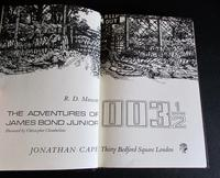 The Adventures of James Bond Junior  003 1/2 By R D Mascott.  1st Edition (2 of 5)