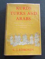 1957  1st Edition. Kurds Turks & Arabs - Politics Travel Research in N. E. Iraq by C J Edmonds