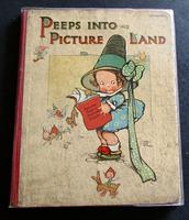 1910 1st Edition Mabel Lucie Attwell Children's Book Peeps Into Picture Land