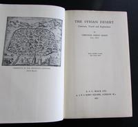 1937 1st Edition  The Syrian Desert.  Caravans, Travel &  Exploration  By Christina Phelps Grant (2 of 5)