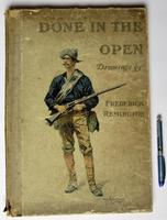 Done in the Open, Frederic Remington first edition, true Wild West pictures 1902 (6 of 8)