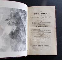 1834 The Wye Tour or Gilpin on The Wye, Ross on Wye,  Symonds Yat By T D Fosbroke (2 of 5)