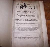 Trial of Stephen Colledge for High Treason  to The King 1681, 1st Edition (2 of 5)
