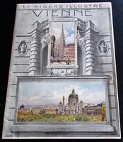 Figaro Illustre  Vienne  Published in Paris 1911.    Original French Magazine, Folio Sized Colour Prints & Adverts