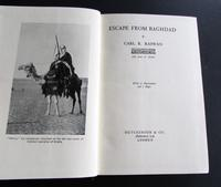 1938 Escape from Baghdad by Carl R. Raswan - 1st Edition with Original Dust Jacket (2 of 6)