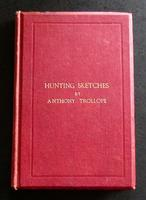 1866 Hunting Sketches by Anthony Trollope + Signature of Frank Newton Strentfeild, Zulu War Interest