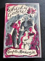 1947 1st Edition Whisky Galore by Compton Mackenzie with Original Dust Jacket