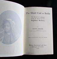 1909 1st Edition Short Cut tO India Journey Along the Baghdad Railway by David Fraser (2 of 5)