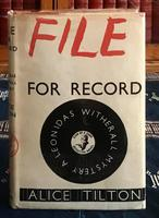 1944 File for Record by Alice Tilton  Phoebe Atwood Taylor 1st  Edition.