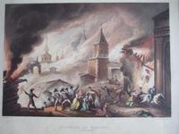 """Aquatint of the """"Burning of Moscow Sept 1812"""" Pub.1815 by James Jenkins in """"Martial Achievements of Great Britain & Her Allies 1799-1815"""""""