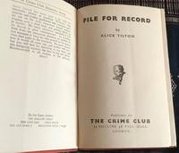 1944 File for Record by Alice Tilton  Phoebe Atwood Taylor 1st  Edition. (2 of 7)