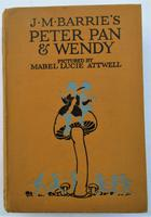 J M Barrie's Peter Pan & Wendy: Pictured by Mabel Lucie Attwell, 1922